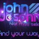John De Sohn Feat. Miss Selia - Find Your Way  (Alex Lamb Remix)