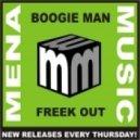 Boogie Man - Freek Out  (Original Mix)