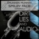 Drunken Munkey - Smiley Face  (Original Mix)