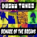Dusty Tonez - Oh My Dayz! ()