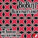 Bioblitz - Block Party  (Malcolm Funktion Remix)
