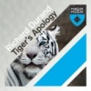 Richard Durand - Tiger\'s Apology ()