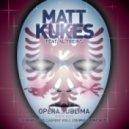 Matt Kukes feat.Alain Treins - Opera Sublima ()