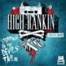 High Rankin - Lift Me Up  (Original Mix)