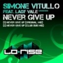 Simone Vitullo ft Lady Vale -  Never Give Up  (Club Dub Mix)