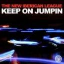 The New Iberican League - Keep On Jumpin  (Original Mix)