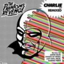 The Phantom\'s Revenge - Charlie  (Ghosts of Venice Remix)