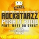 Rockstarzz - Push It 3000  (Valero Remix)
