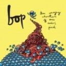 Bop - Simple Things ()