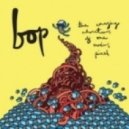 Bop - The Lunatic Is In My Head ()