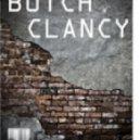 Butch Clancy - The Devil\'s Quid Pro Quo ()