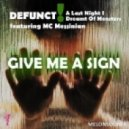 Defunct!, Last Night I Dreamt Of Monsters, Messinian - Give Me A Sign ()