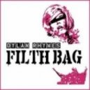 Dylan Rhymes - Filth Bag  (Neon Stereo Remix)