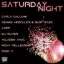 Dennis Hercules & Bart Bass - Saturday Night  ( Remix)