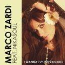 Marco Zardi - I Wanna Fly  (Federico Palma Remix)
