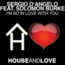 Sergio D\'Angelo - I\'m So In Love With You  ( & Andy Gix Soulful Mix)