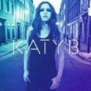Katy B - Easy Please Me ()