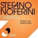 Stefano Noferini - Dabadu  (Da Fresh Remix)