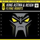 Reign, King Astma - Nightmare - Original Mix ()