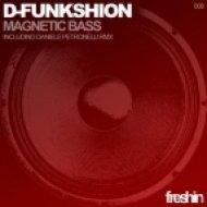 D-Funkshion - Magnetic Bass  (Original Mix)