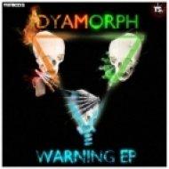 Dyamorph - Exorcist ()