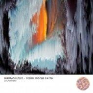 Marmolized - Some Doom Faith (Original Mix)
