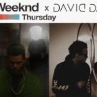 The Weeknd - Thursday  (David Dann Reload)