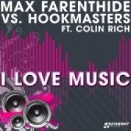 Max Farenthide vs Hookmasters - I Love Music (Andrew Spencer Remix)