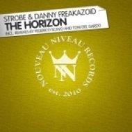 Strobe   Danny Freakazoid - The Horizon  (Federico Scavo Remix)