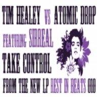 Tim Healey & Atomic Drop - Take Control (Hedflux Remix)