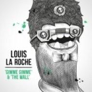 Louis La Roche - The Wall  (Shook Remix)