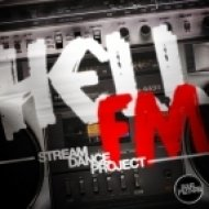 Stream Dance Project - Hell FM ()