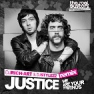 Justice - We Are Your Friends (DJ RICH-ART & DJ STYLEZZ Remix)