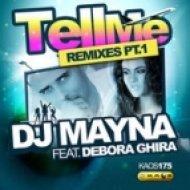 DJ Mayna feat Debora Ghira - Tell Me (Julian Poker Remix)