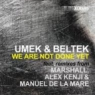 Beltek & Umek - We Are Not Done Wet ()