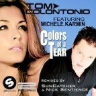 Tom Colontonio feat. Michele Karmin - Colors Of A Tear (Suncatcher Remix)