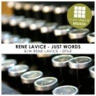 Rene LaVice - Spile ()