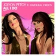 Jolyon Petch & Marqueal Jordon - All I Do (DJ Favorite & Incognet Mix)