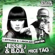 Jessie J & B.O.B. - Price Tag (DJ STYLEZZ & DJ RICH-ART Remix)