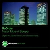 ReOrder - Never More A Sleeper (XGenic Remix)
