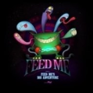 Feed Me - Green Bottle (Original Mix)