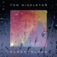 Tom Middleton - sea of glass (liquatech mix)