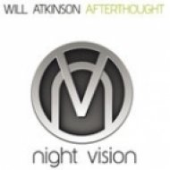 Will Atkinson - Afterthought  (Original Mix)