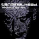 Terminalhead - Weekend Warriors ()