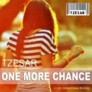 TZESAR - One More Chance  (Original Mix)