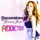 Discomakers Feat Jessica Jean - Addiction  (Davis Redfield Remix)