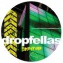 Dropfellas - Like It  (Original Mix)