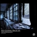 Organikismness - No Going Back ()