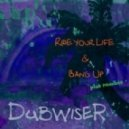 Dubwiser - Bang Up  (On Remand Remix By L\'Etranger)