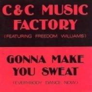 C+C Music Factory - Gonna Make You Sweat  (Radio Edit)